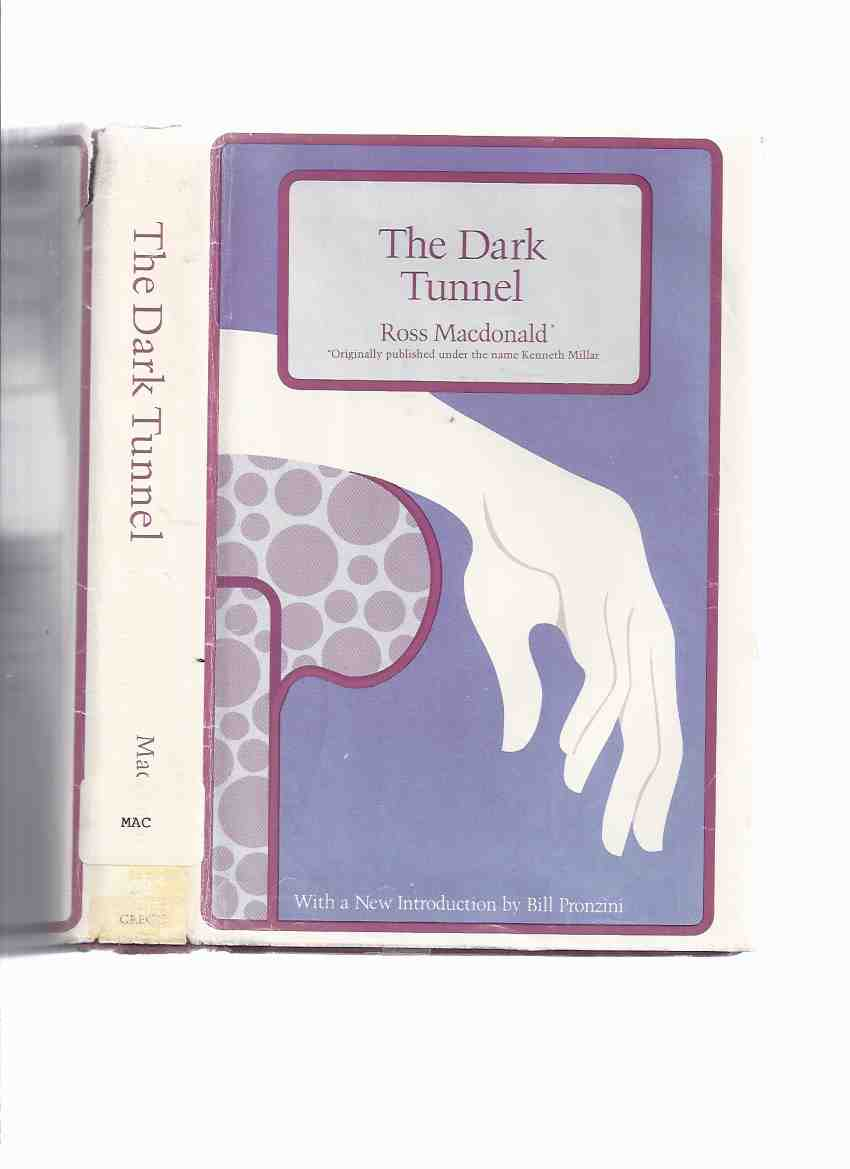 Image for The Dark Tunnel ---by Ross MacDonald  ( 1st Novel / Kenneth Millar )