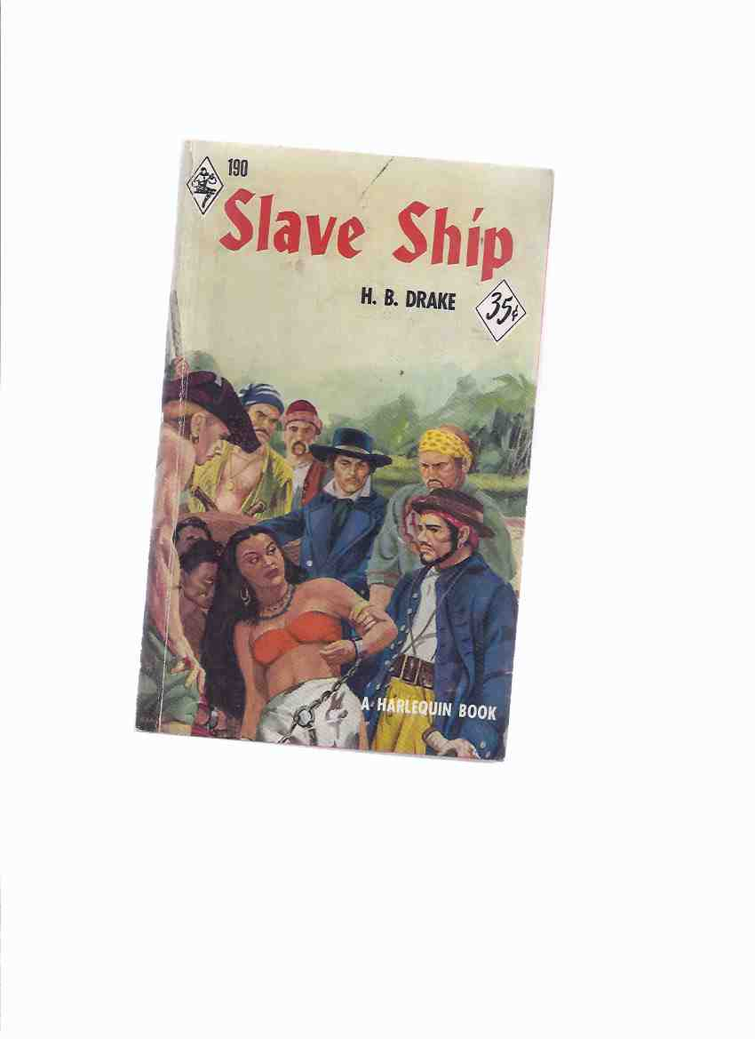 Image for Slave Ship -by H B Drake / Harlequin Books # 190