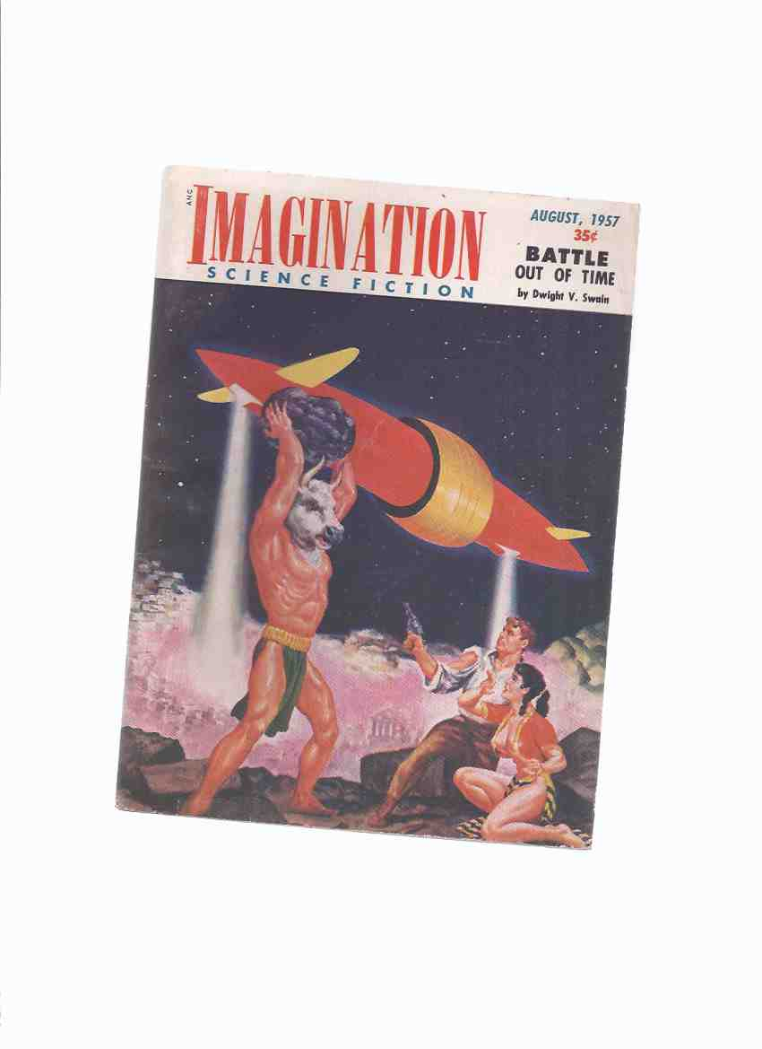 Image for Imagination:  Stories of Science and Fantasy, August 1957, Volume 8, # 4 ( Inc: Battle Out of Time; Hostile Survivors; Skid Row Pilot; Reality Unlimited; Flight Into the Unknown )(SF / Fiction Digest )