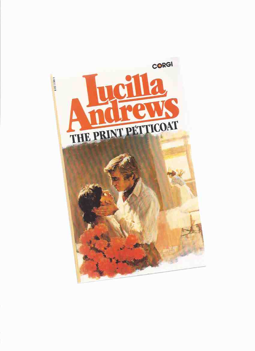 Image for The Print Petticoat  -by Lucilla Andrews ( Drs. ) ( Nurse / Doctor / Dr Romance )