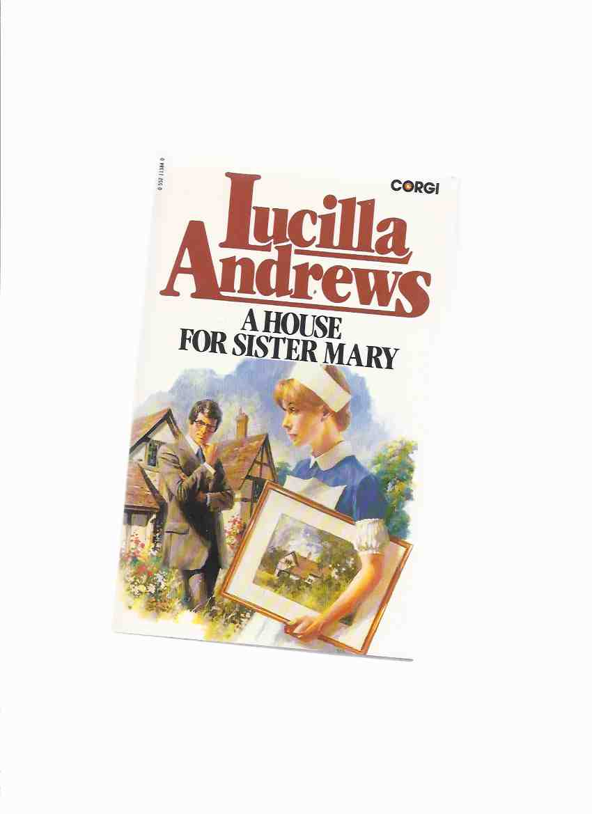 Image for A House for Sister Mary -by Lucilla Andrews ( Drs. ) ( Nurse / Doctor / Dr Romance )