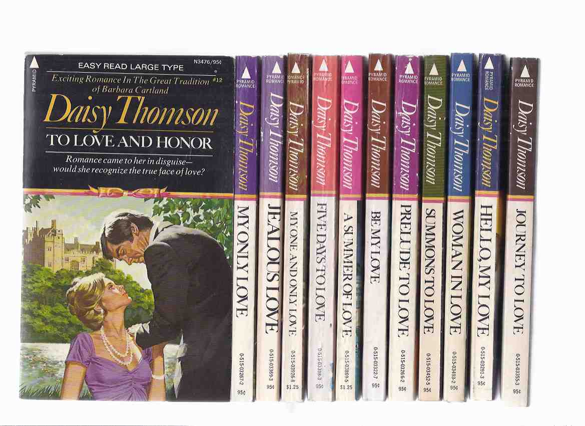 Image for To Love and Honor; My Only Love; Jealous Love; My One and Only Love; Five Days to Love; Summer of Love; Be My Love; Prelude to Love; Summons to Love; Woman in Love; Hello My Love; Journey to Love -12 volumes / books by Daisy Thomson