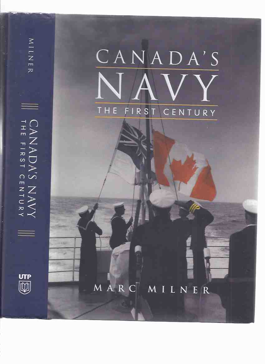 Image for Canada's Navy:  The First Century -by Marc Milner -a Signed Copy  ( 1st )