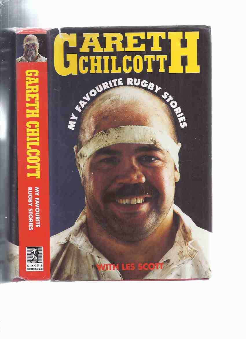 Image for My Favourite Rugby Stories -by Gareth Chilcott -a Signed Copy ( rugby union player, who played at prop for Bath and England )