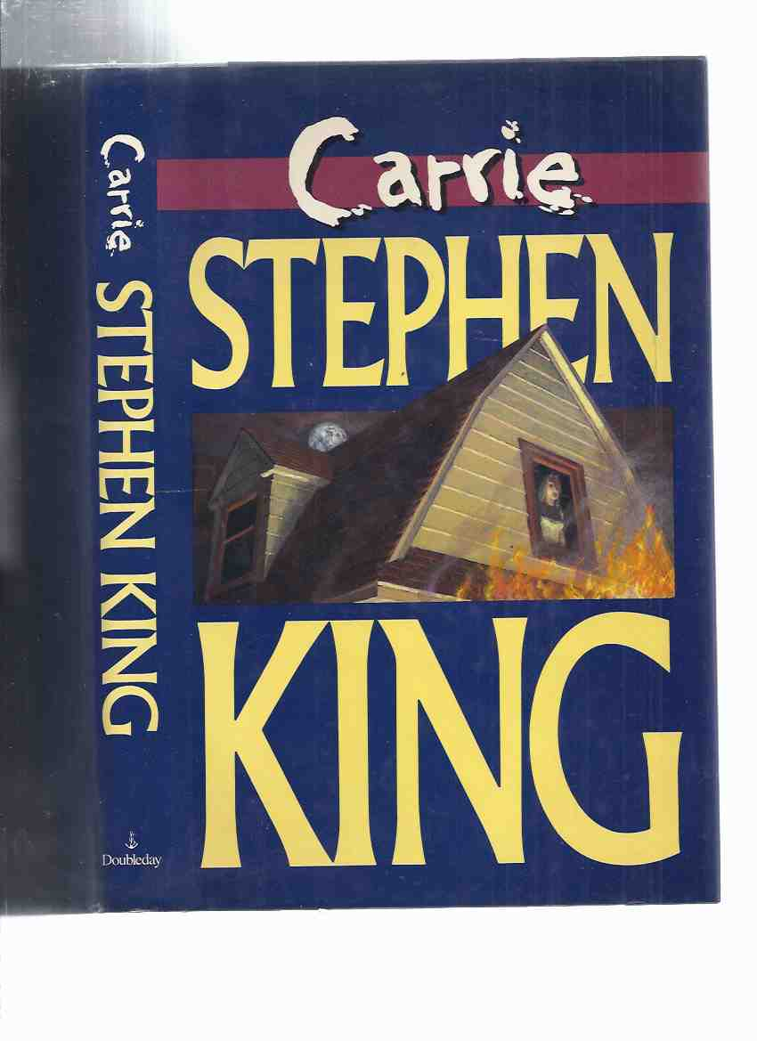 Carrie -- -by Stephen King