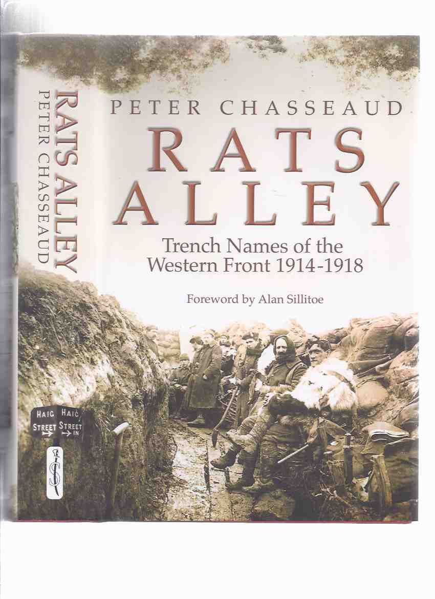 Image for Rats Alley:  Trench Names of the Western Front, 1914 - 1918 ( WWI / World War I / One )( Rats' / Rat's )