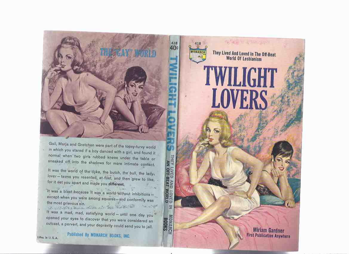 Image for Twilight Lovers ---They Lived and Loved in the Off-Beat World of Lesbianism -by Miriam Gardner ( Marion Zimmer Bradley )  ( Lesbian / Lesbiana Literature / Content )