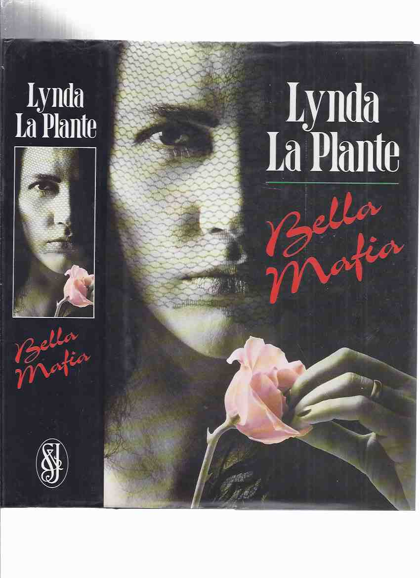 Image for Bella Mafia -by Lynda La Plante ( Author's 2nd Book )