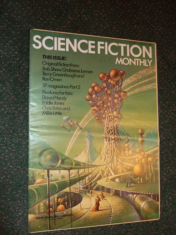 Image for Science Fiction Monthly, Volume 1, # 4 (includes: Dark Icarus; Turning Point Tuesday Morning; Artist in SF - David Hardy; Wilbur; Fifty Years of SF Magazines, Part 2; Watch-Chain of Ajjer;  etc)