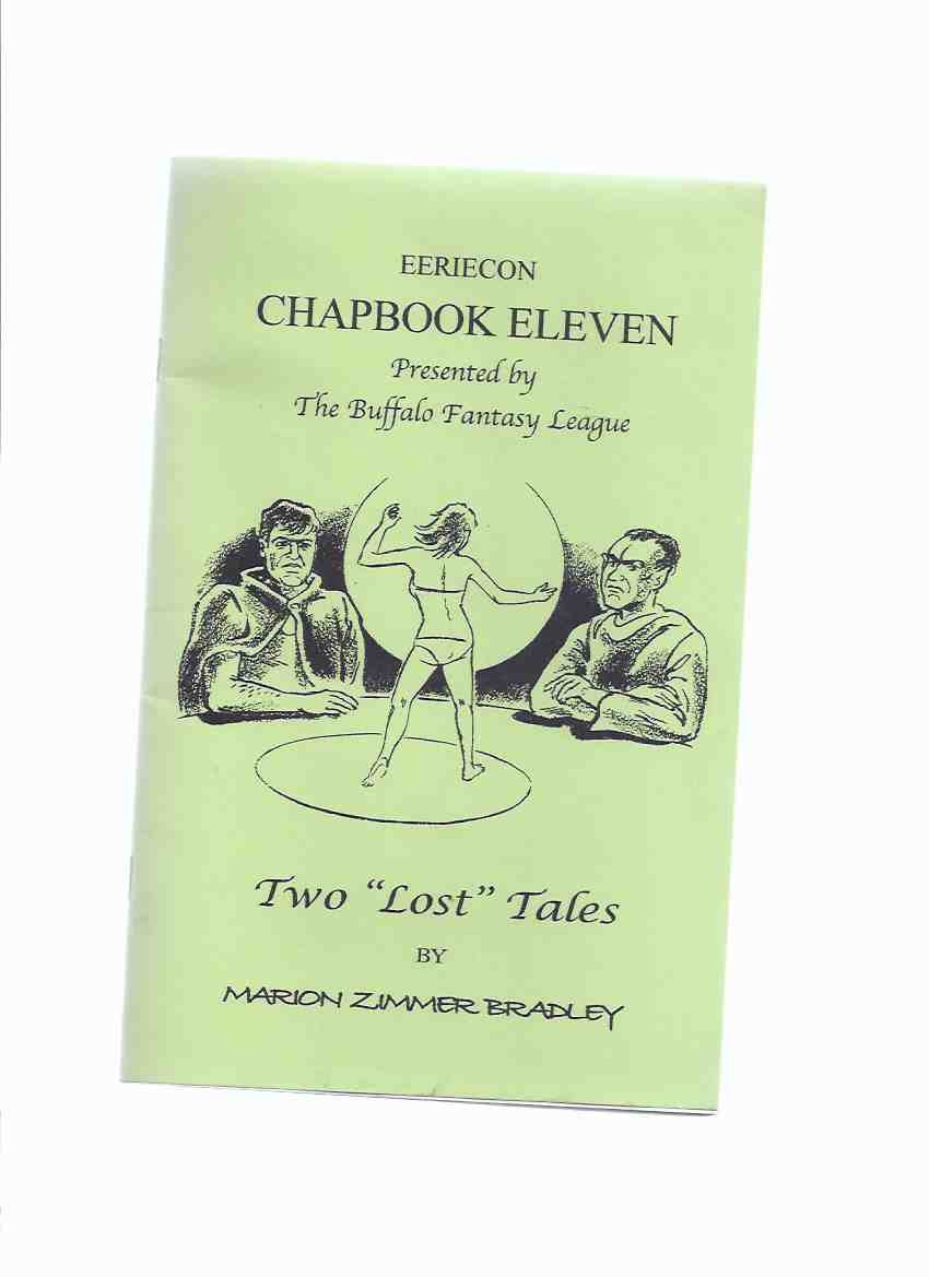 "Image for EERIECon Chapbook Eleven Presented By The Buffalo Fantasy League: Two "" Lost "" Tales By Marion Zimmer Bradley ( Adventure in Charin / Moonfire )( Chap Book 11 for EerieCon 13 SF / Science Fiction Convention )"