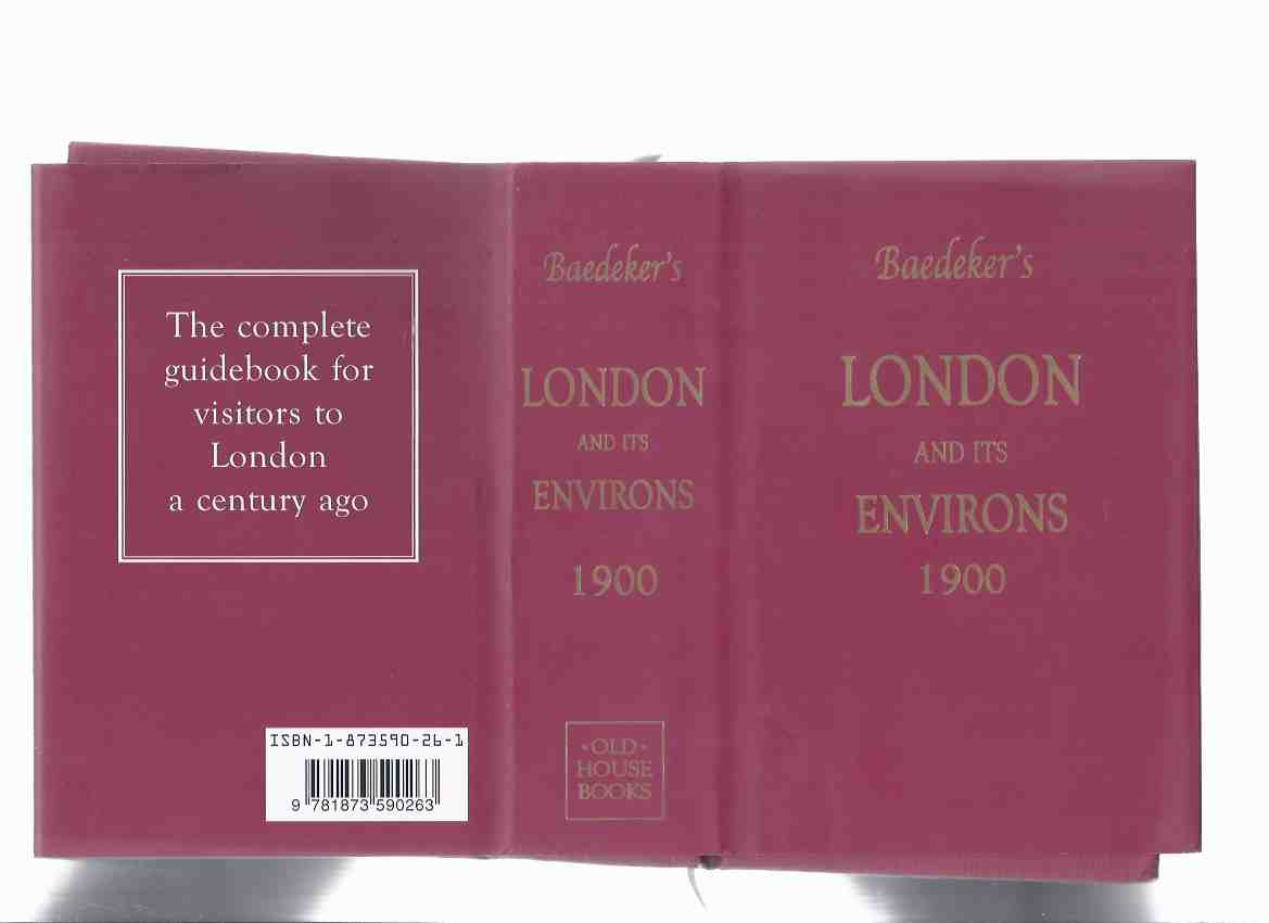 Image for London and Its Environs 1900:  A Handbook for Travellers with a Fold-Out Map, 27 Building Plans and 31 Pages of Street Maps by Karl Baedeker