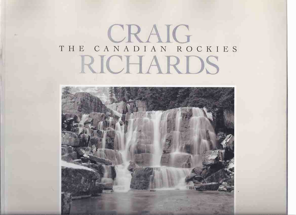 Image for The Canadian Rockies -by Craig Richards -a Signed Copy ( Rocky Mountains - Canada / Photography / Photographs / Photographer )