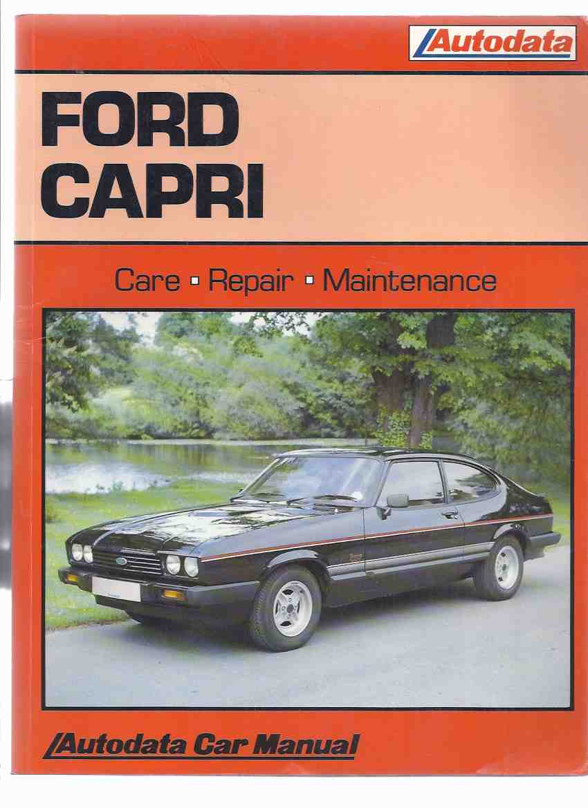 Image for FORD CAPRI 1974 - 87, Care Repair Maintenance / Autodata Car Manual ( Automobiles / 1974 to 1987 )