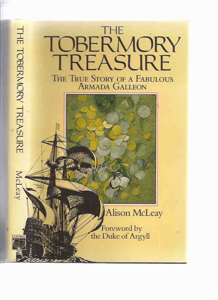 Image for The Tobermory Treasure:  The True Story of a Fabulous Armada Galleon (includes: divers Lionel ' Buster ' Crabb; Margaret Naylor; Gush jun; Jacob Rowe )( Spanish Galleon the FLORIENCA )