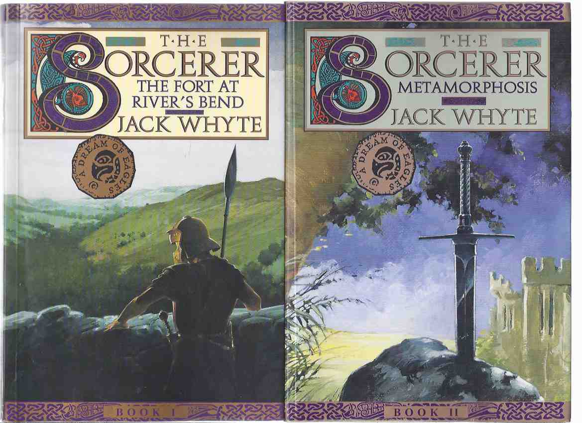 Image for The Sorcerer, Book 1 and 2:  The Fort at River's Bend (signed) ---with Metamorphosis  ---the Camulod Chronicles / Series ---TWO VOLUMES ---by  Jack Whyte ( Camelot / King Arthur )