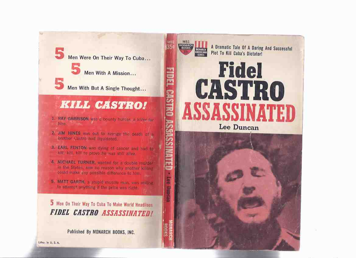 Image for Fidel Castro Assassinated -a Dramatic Tale of a Daring and Successful Plot to Kill Cuba's Dictator ( Later Released as Killing Castro )
