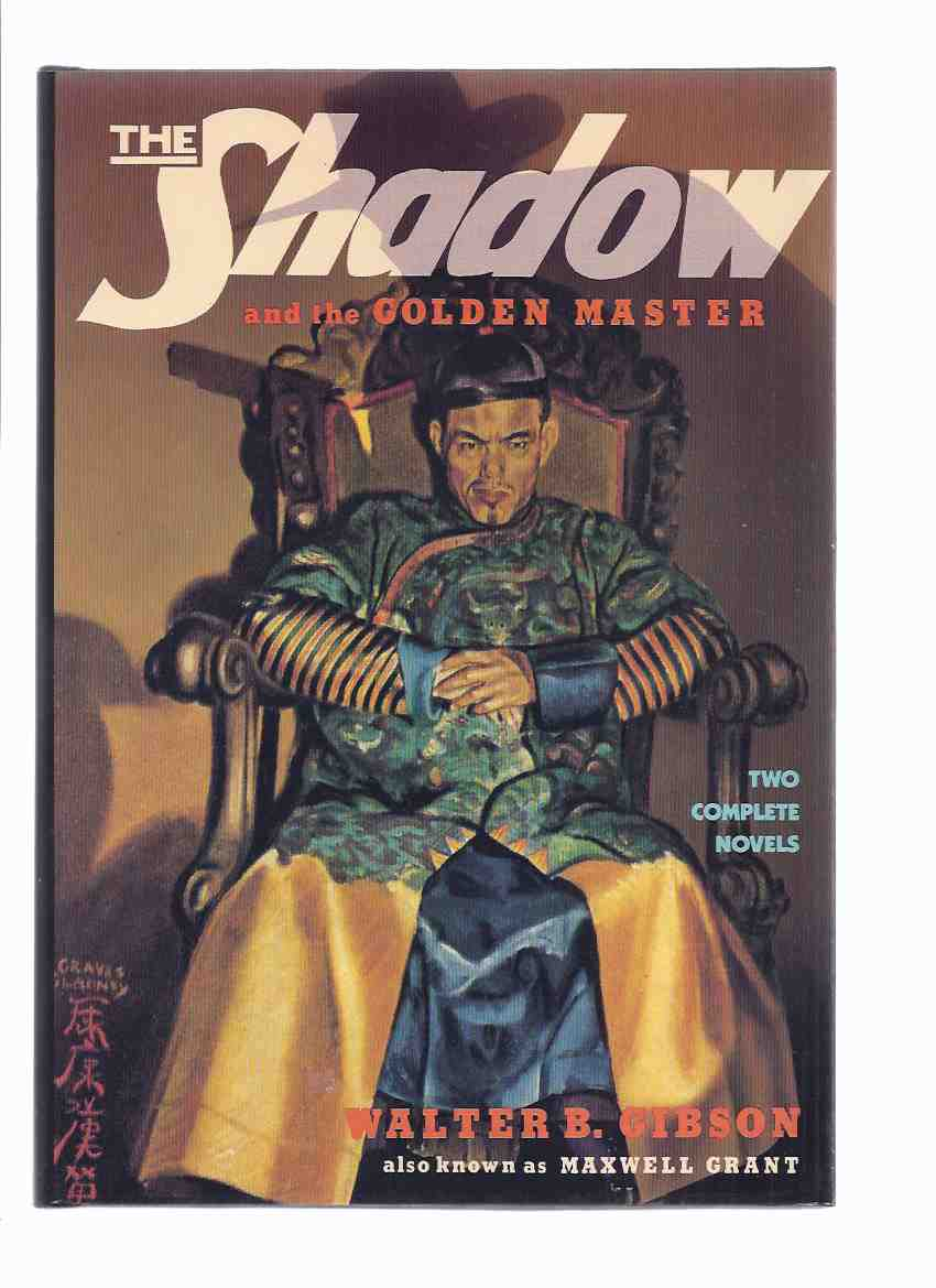 Image for The Shadow and the Golden Master ---with Shiwan Khan Returns, the Master of Oriental Menace ---by Walter B Gibson / Maxwell Grant
