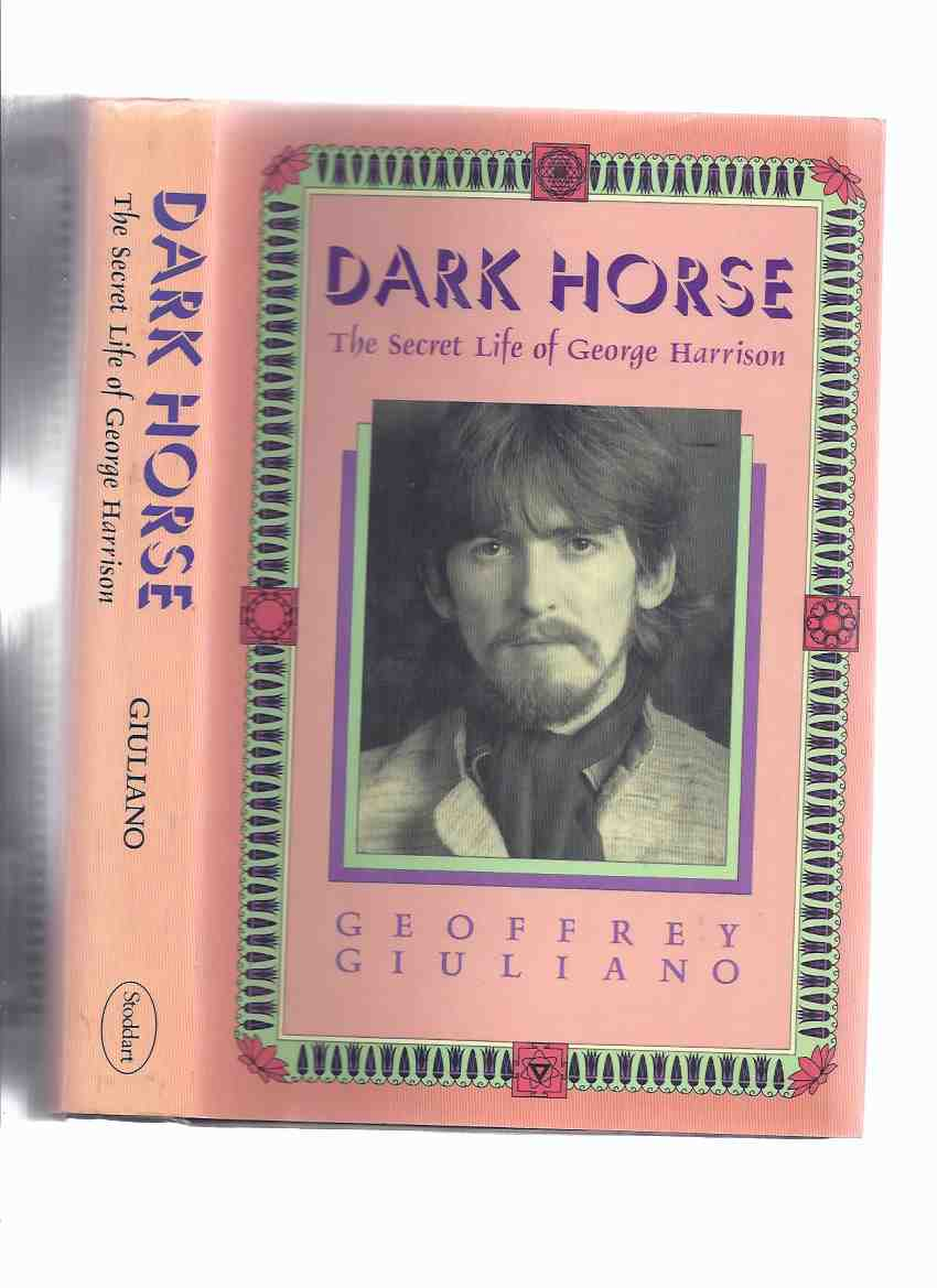 Image for Dark Horse:  The Secret Life of George Harrison ( The Beatles related)( Biography )