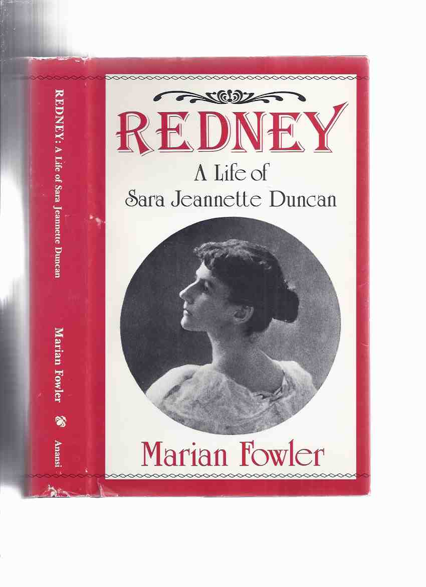 Image for REDNEY:  A Life of Sara Jeanette Duncan ---by Marian Fowler  -a Signed Copy