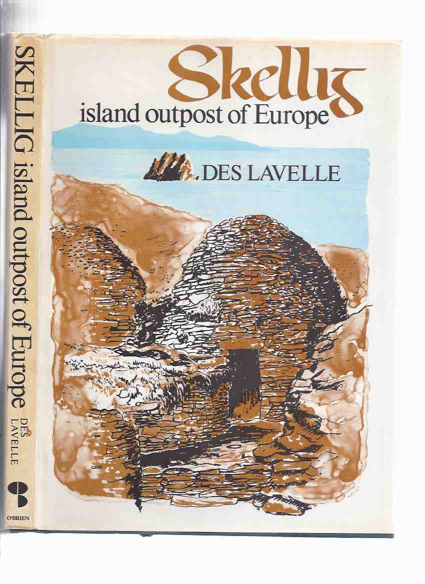 Image for Skellig:  Island Outpost of Europe ---by Des Lavelle -a Signed Copy ( County Kerry, Ireland / Little and Great Skellig )