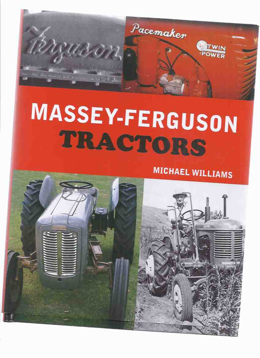 Image for Massey-Ferguson Tractors ---by Michael Williams