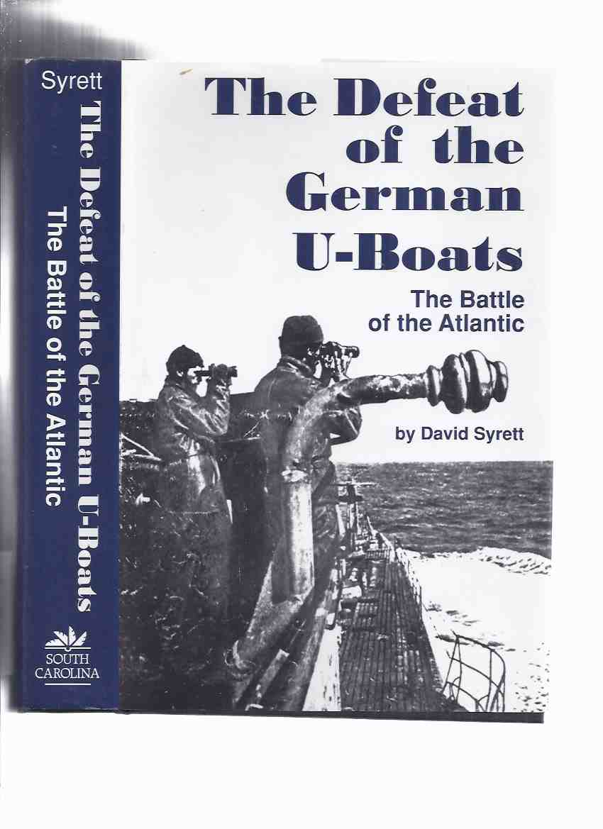 Image for The Defeat of the German U-Boats:  The Battle of the Atlantic ( Submarines )( WWII / World War II )