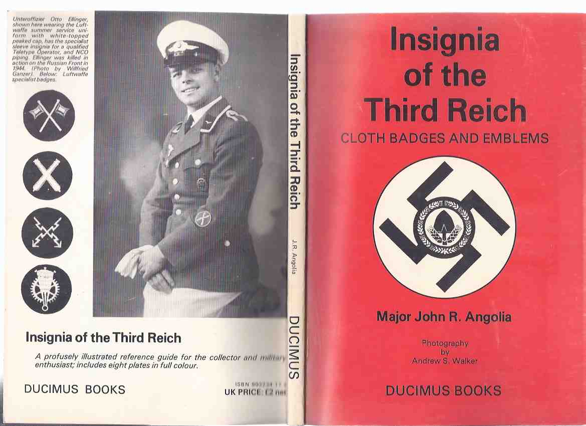 Image for Insignia of the Third Reich:  Cloth Badges and Emblems ---by Major John R Angolia ( Nazi Crests, etc)