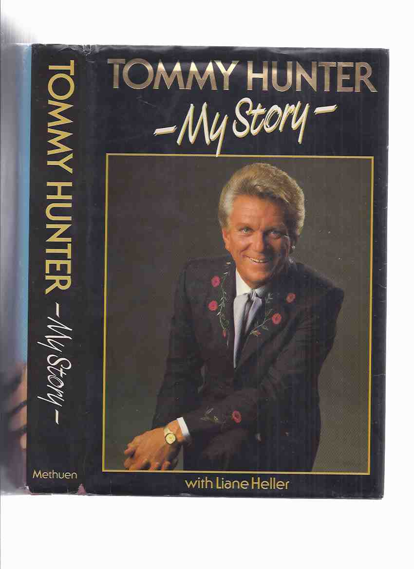 Image for Tommy Hunter - My Story ---a Signed Copy ( Autobiography )
