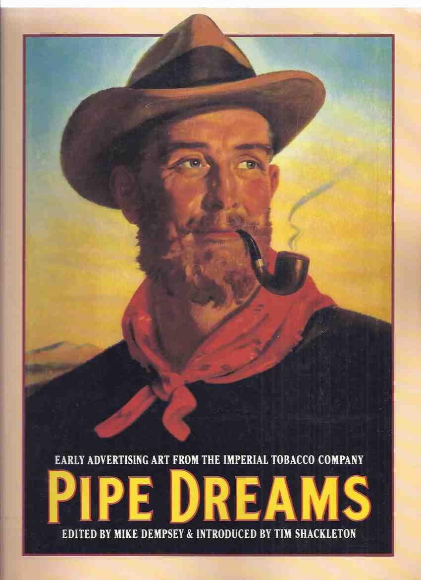 Image for PIPE DREAMS:  Early Advertising from the Imperial Tobacco Company ( Ads / Cigarettes / Tobacciana )