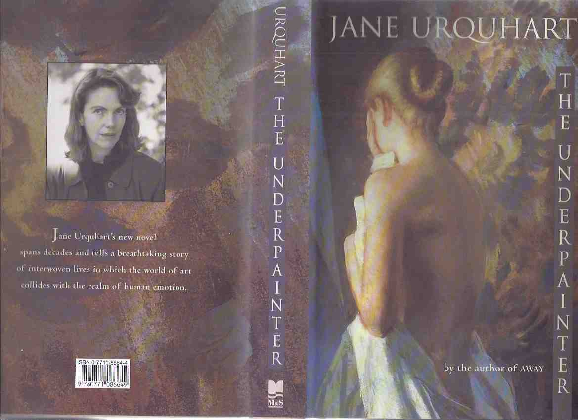 Image for The Underpainter ---by Jane Urquhart ---a Signed Copy