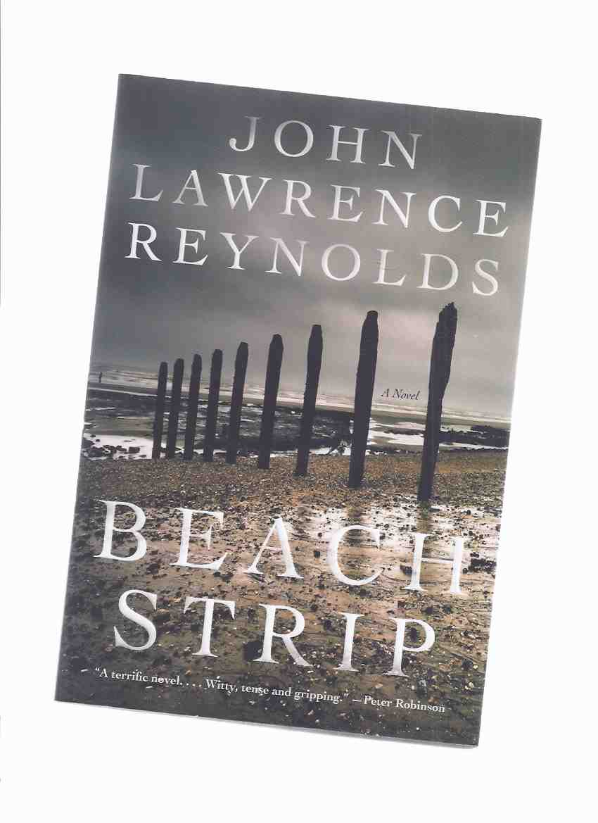 Image for Beach Strip:  A Novel ---by John Lawrence Reynolds -a Signed Copy