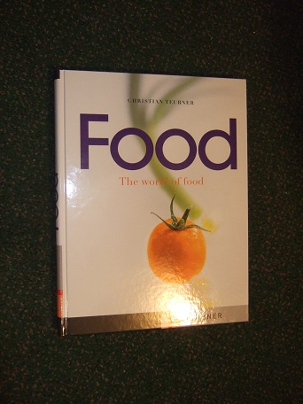 Image for FOOD:  The World of Food ---by Christian Teubner ( Hardcover in a Slipcase / Herbs; Spices; Cereals and Grains; Fish; Seafood; Vegetables; Meat; Game and Poultry; Ham and sausage; Cheese; Fruit )