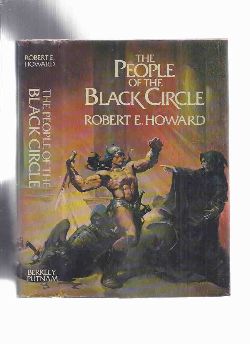 Image for The Authorized Edition:  People of the Black Circle ---by Robert E Howard (contains: Devil in Iron; Witch Shall be Born; Jewels of Gwalhur )( Weird Tales versions)