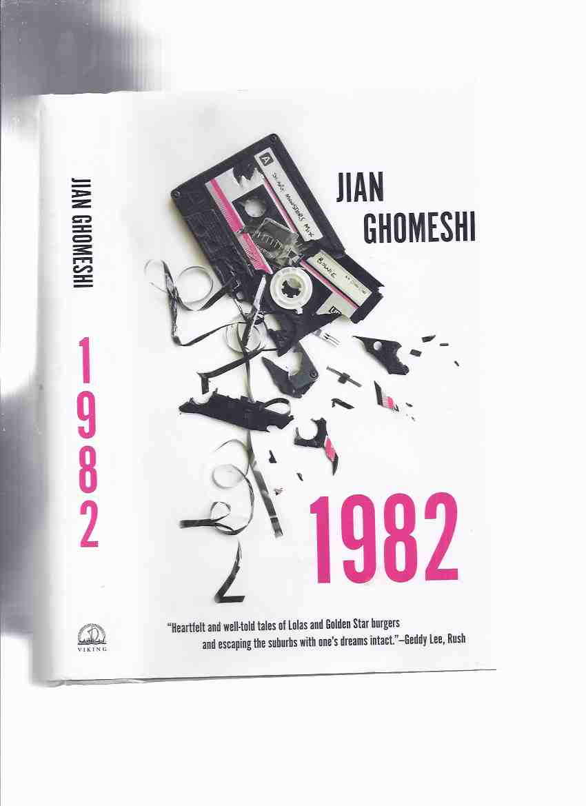 Image for 1982 ---by Jian Ghomeshi -a Signed Copy ( a Memoir )