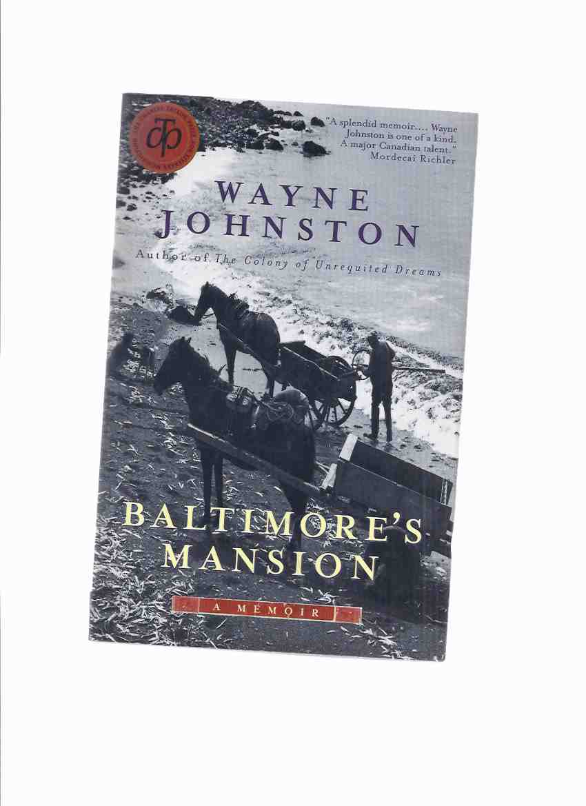 Image for Baltimore's Mansion: A Memoir -by Wayne Johnston -a Signed Copy