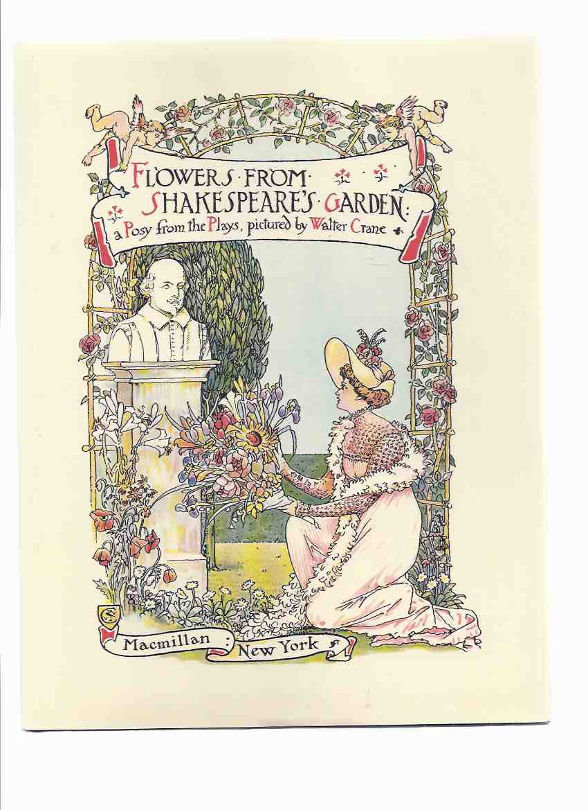 Image for Flowers from Shakespeare's Garden:  A Posy from the Plays, Pictured By Walter Crane ( Illustrations / Illustrated )( William Shakespeare )