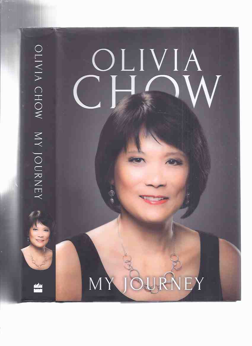 Image for My Journey -by Olivia Chow -a Signed Copy  ( Autobiography / Biography )