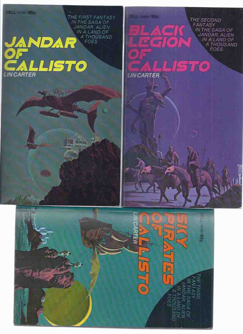 Image for THREE VOLUMES: The Callisto Series:  Sky Pirates of Callisto; Black Legion of Callisto; Jandar of Callisto ---book 1, 2 and 3 of the Series ---by Lin Carter