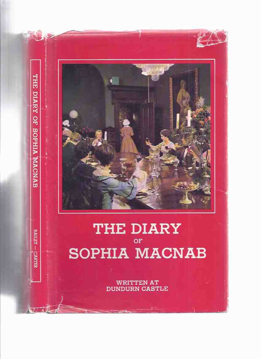 Image for The Diary of Sophia MacNab, Written at Dundurn Castle, Hamilton 1846, Age 13 ( Ontario Local History )( Sir Allan Napier MacNab related) ( Hardcover Edition )