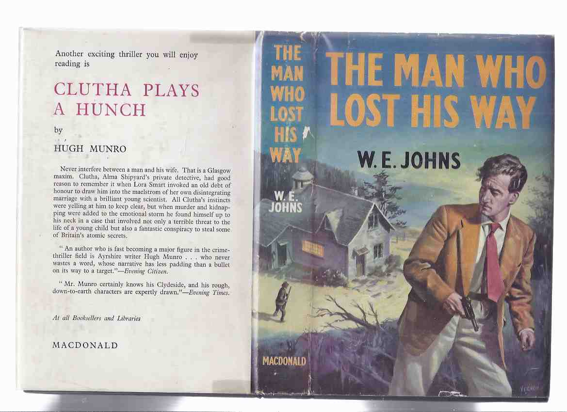 Image for The Man Who Lost His Way -by W E Johns