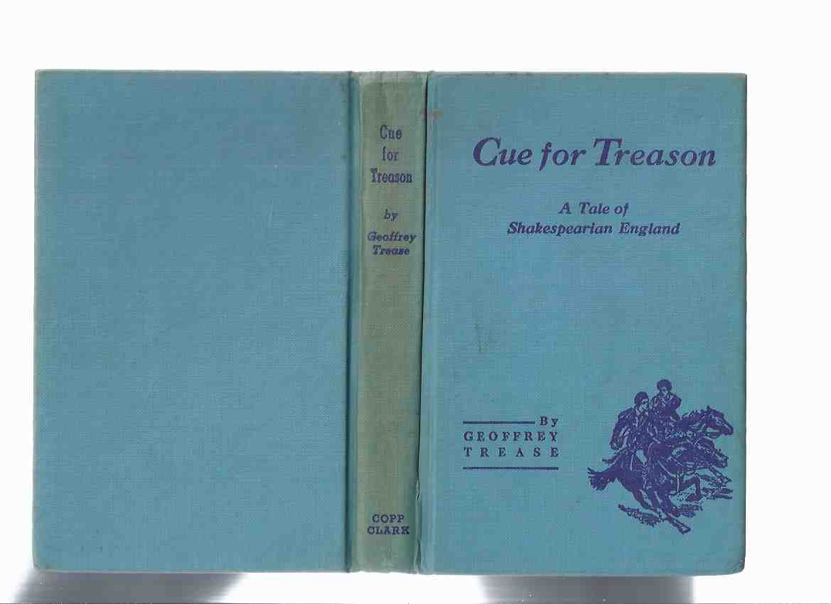 Image for Cue for Treason:  A Tale of Shakespearian England  -by Geoffrey Trease