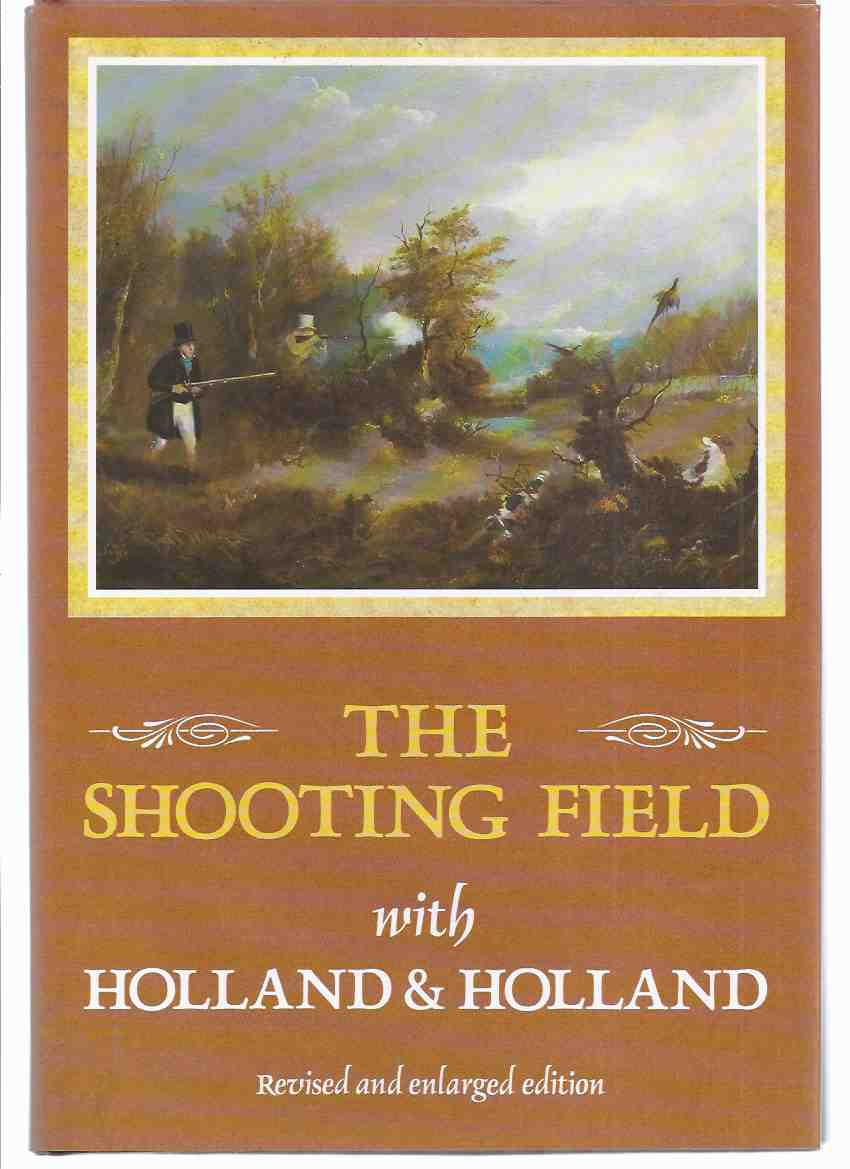 Image for The Shooting Field with Holland and Holland -by Peter King ( London Gun / Firearms Maker / Trade )