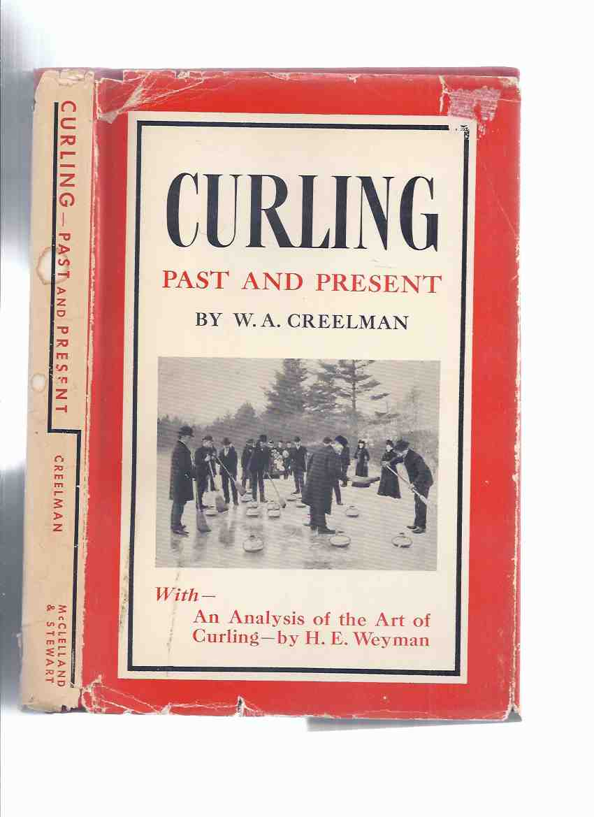 Image for CURLING:  Past and Present -with- an Analysis of the Art of Curling