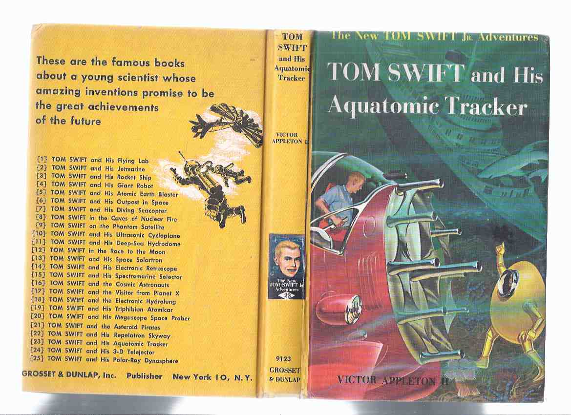 Image for Tom Swift and His Aquatomic Tracker -The New Tom Swift Junior Adventures, Book No. 23 ( Volume Twenty-Three )