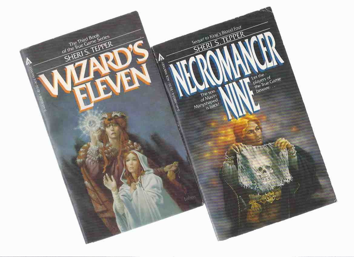 Image for Necromancer Nine ---with Wizard's Eleven: Book 2, 3 of the True Game Trilogy / Series -by Sheri Tepper -TWO VOLUMES (  9, 11 )( Wizards )