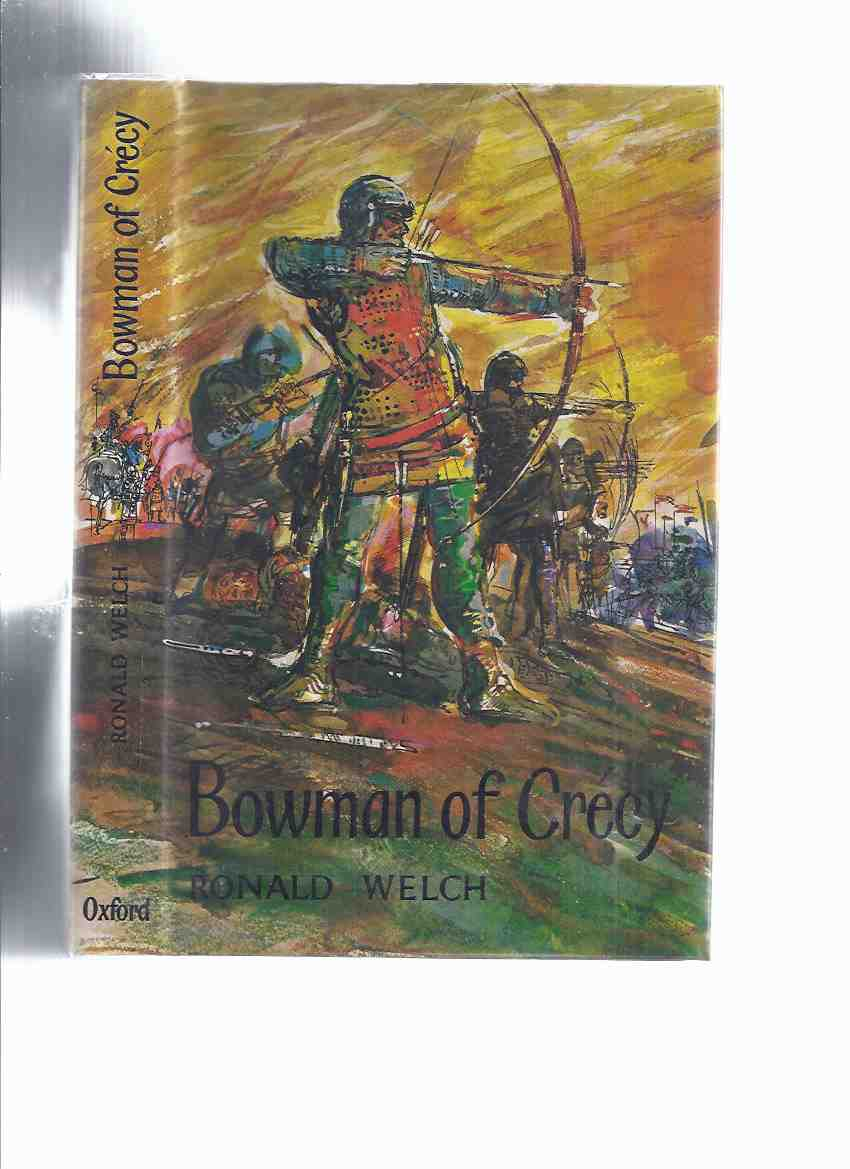 Image for Bowman of Crecy ---a Carey Family Novel  -by Ronald Welch