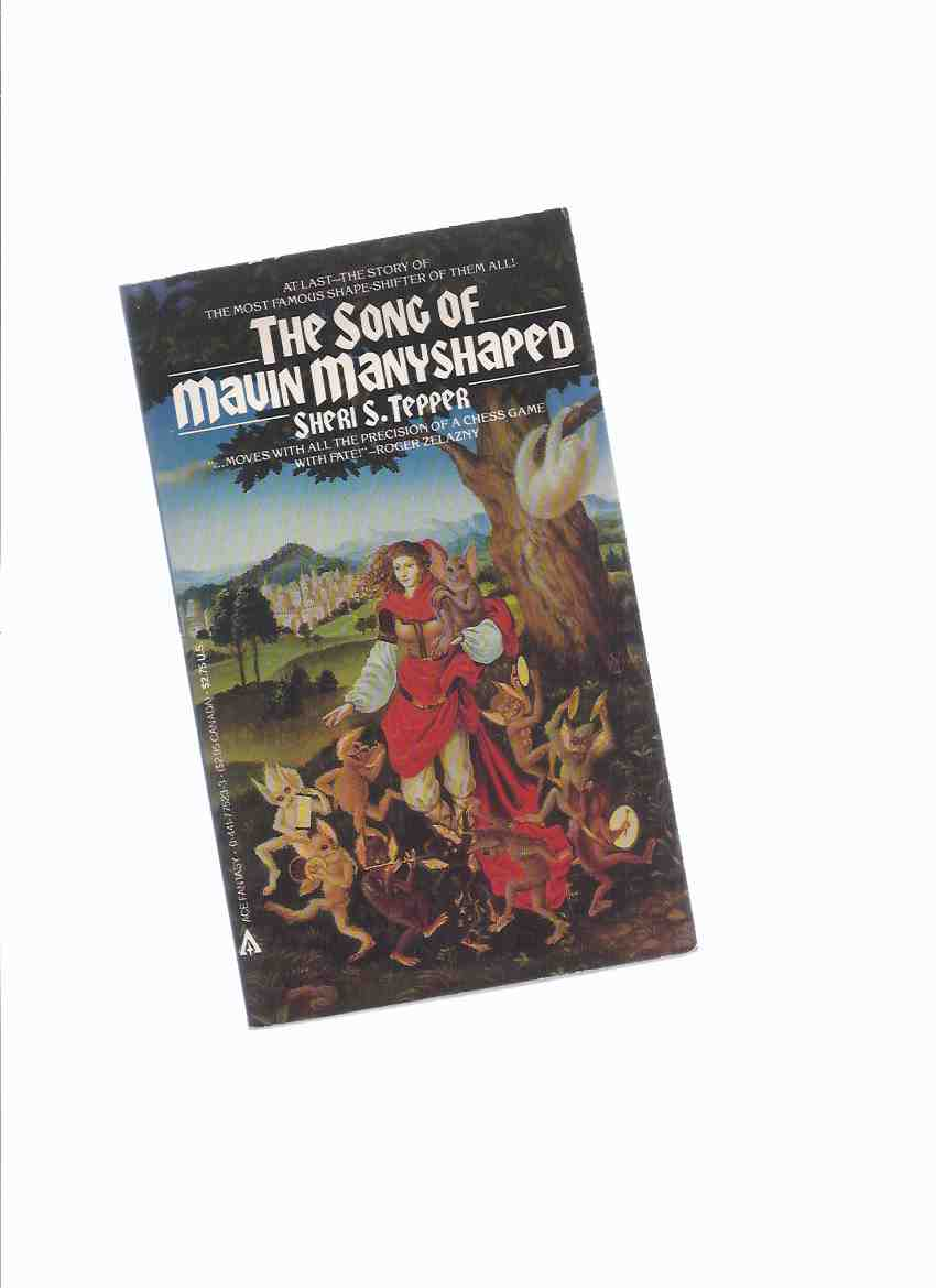 Image for The Song of Mavin Manyshaped, Book One of the Trilogy -by Sheri S Tepper ( Volume One )