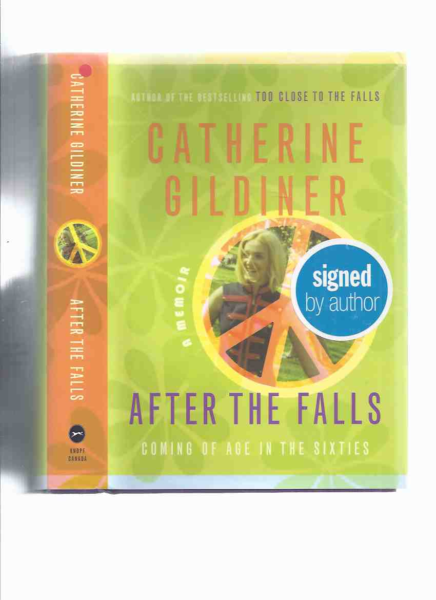 Image for After the Falls:  Coming of Age in the Sixties ---a Signed Copy ( 60s / 60's )