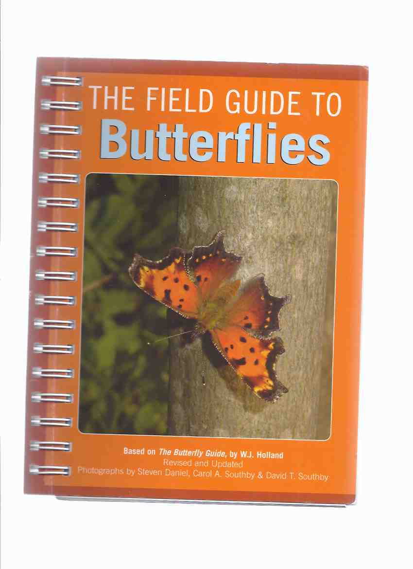 Image for Field Guide to Butterflies -by W J Holland ( Revised and Updated Edition of The Butterfly Guide )