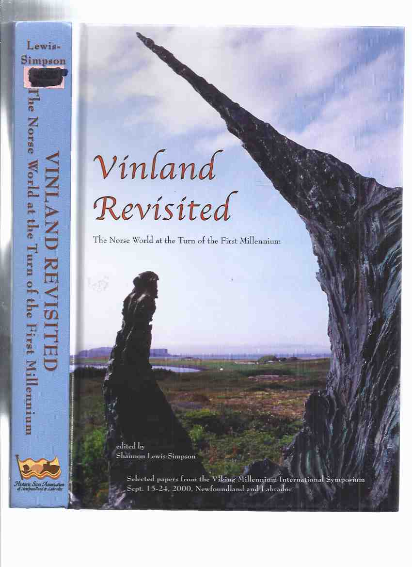 Image for Vinland Revisited:  The Norse World at the Turn of the Millennium / Viking Millenium International Symposium, Sept 15-24, Newfoundland - Labrador ( L'Anse Aux Meadows related)